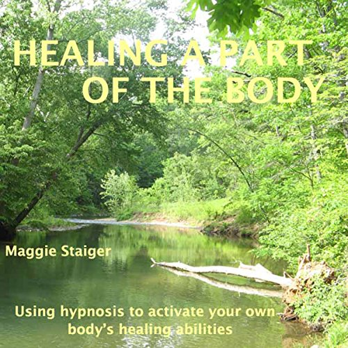 Healing a Part of the Body audiobook cover art
