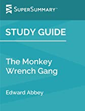 Study Guide: The Monkey Wrench Gang by Edward Abbey (SuperSummary)