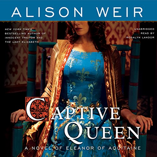 Captive Queen Audiobook By Alison Weir cover art