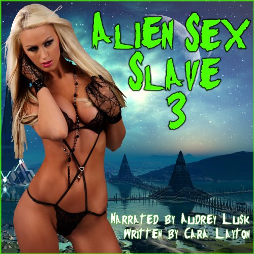Alien Sex Slave 3 audiobook cover art