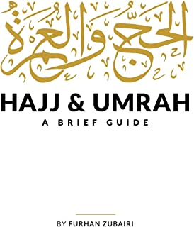 Hajj and Umrah: A Brief Guide