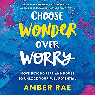 Choose Wonder over Worry audiobook cover art