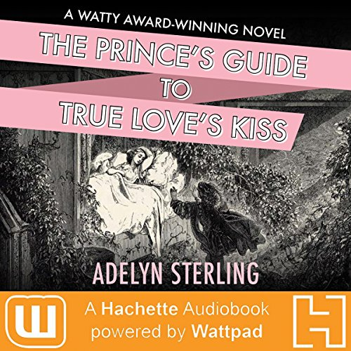 The Prince's Guide to True Love's Kiss audiobook cover art