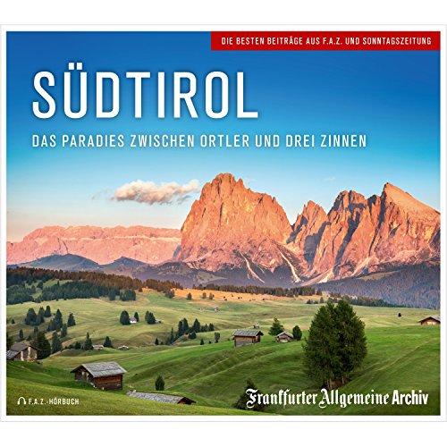 Südtirol: Das Paradies zwischen Ortler und Drei Zinnen Titelbild