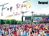 flumpool 真夏の野外★LIVE 2015「FOR ROOTS」~オオサカ・フ...[DVD]