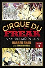 Cirque Du Freak: The Manga, Vol. 4: Vampire Mountain (Cirque Du Freak: The Manga, 4)
