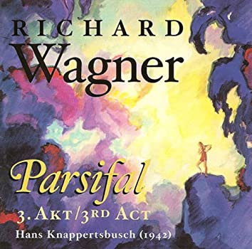 Wagner, R.: Parsifal (Excerpts) [Opera] (1942)