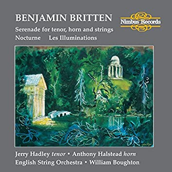 Britten: Les Illuminations, Serenade & Nocturne