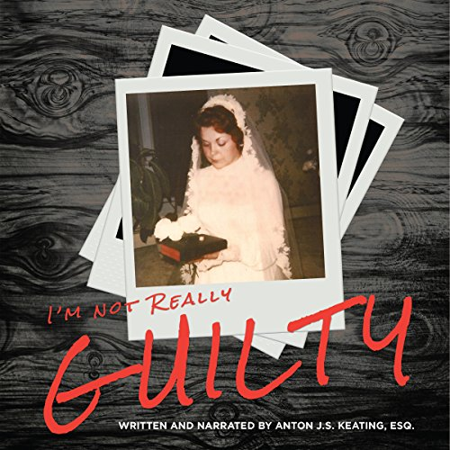 I'm Not Really Guilty audiobook cover art