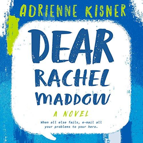 Dear Rachel Maddow audiobook cover art