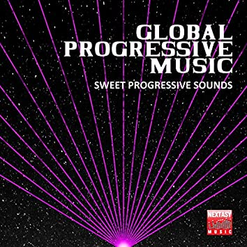 Global Progressive Music (Sweet Progressive Sounds)