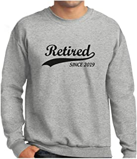 Tstars - Retired Since 2019 - Retirement Gift Idea Sweatshirt