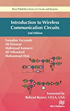 Introduction to Wireless Communication Circuits (River Publishers Series in Circuits and Systems)