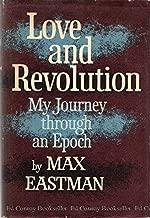 Love and Revolution: My Journey through an Epoch