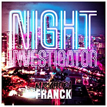 Night Investigator