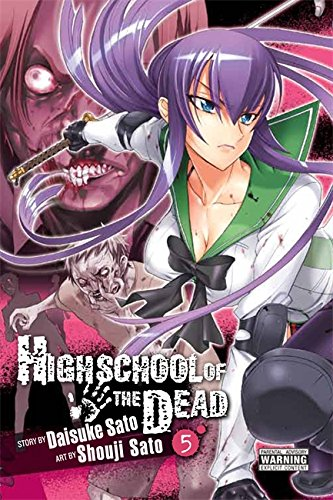 Highschool of the Dead, Vol. 5 (Highschool of the Dead (5))