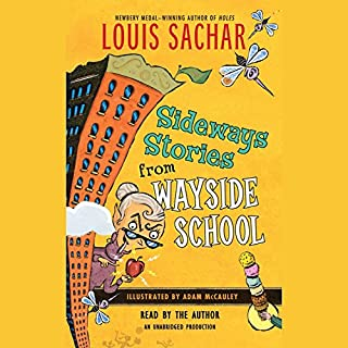 Sideways Stories from Wayside School                   By:                                                                                                                                 Louis Sachar                               Narrated by:                                                                                                                                 uncredited                      Length: 2 hrs and 26 mins     294 ratings     Overall 4.4