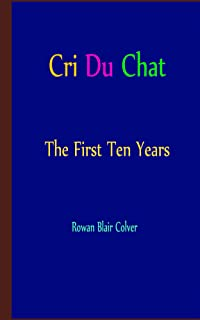 Cri Du Chat - The First Ten Years