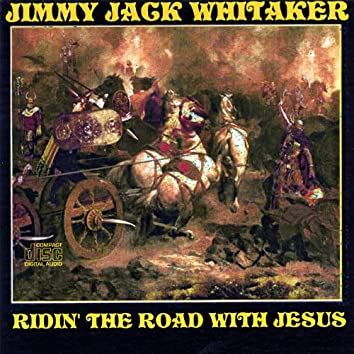Ridin' the Road With Jesus