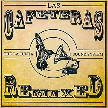 Las Cafeteras Remixed
