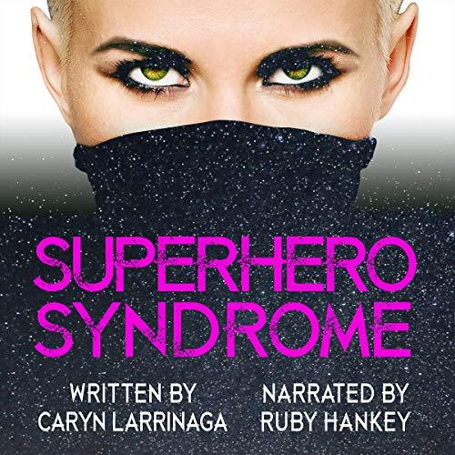 Superhero Syndrome audiobook cover art