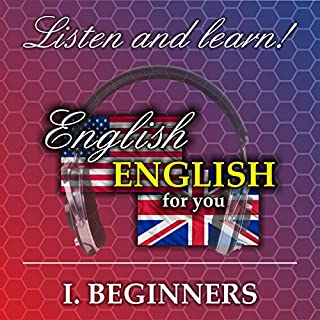 Beginners     English for you 1              Autor:                                                                                                                                 Richard Ludvik                               Sprecher:                                                                                                                                 Richard Ludvik                      Spieldauer: 39 Min.     4 Bewertungen     Gesamt 3,0
