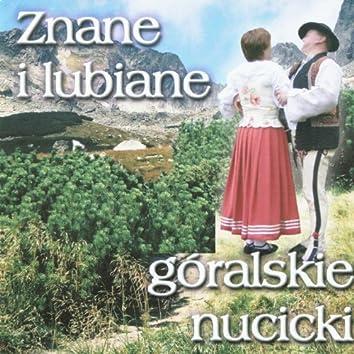 Znane i Lubiane Góralskie Nucicki (Highlanders Music from Poland)