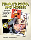 Image of Peanuts, Pogo, and Hobbes: A Newspaper Editor's Journey through the World of Comics