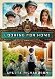 Looking for Home (Beyond the Orphan Train)