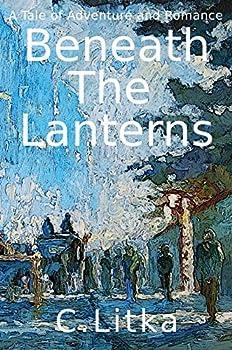 Beneath the Lanterns