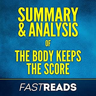 Summary & Analysis of The Body Keeps the Score audiobook cover art