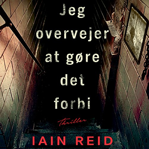 Jeg overvejer at gøre det forbi                   Written by:                                                                                                                                 Iain Reid                               Narrated by:                                                                                                                                 Iben Haaest                      Length: 5 hrs and 45 mins     Not rated yet     Overall 0.0