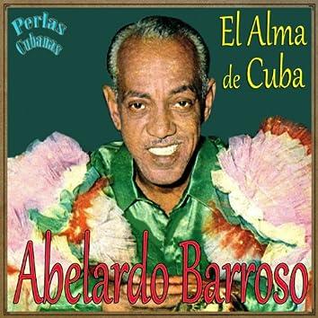 "Perlas Cubanas: ""El Alma de Cuba"""
