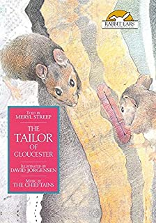 The Tailor of Gloucester, Told by Meryl Streep with Music by The Chieftains by Meryl Streep