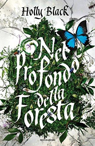 Nel profondo della foresta di [Holly Black]