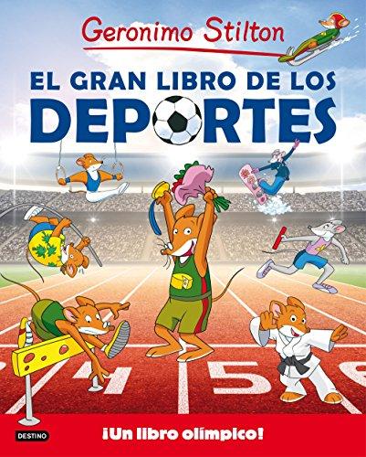 El gran libro de los deportes (Geronimo Stilton. Conocimientos)