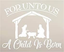 Unto Us A Child is Born Stencil with Nativity Scene by StudioR12 | Bible Verse Hymn Manger Christmas Decor | Reusable Mylar Template | Paint Wood Signs | DIY Home Crafting | Select Size (11