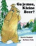Ga je mee, Kleine Beer ?