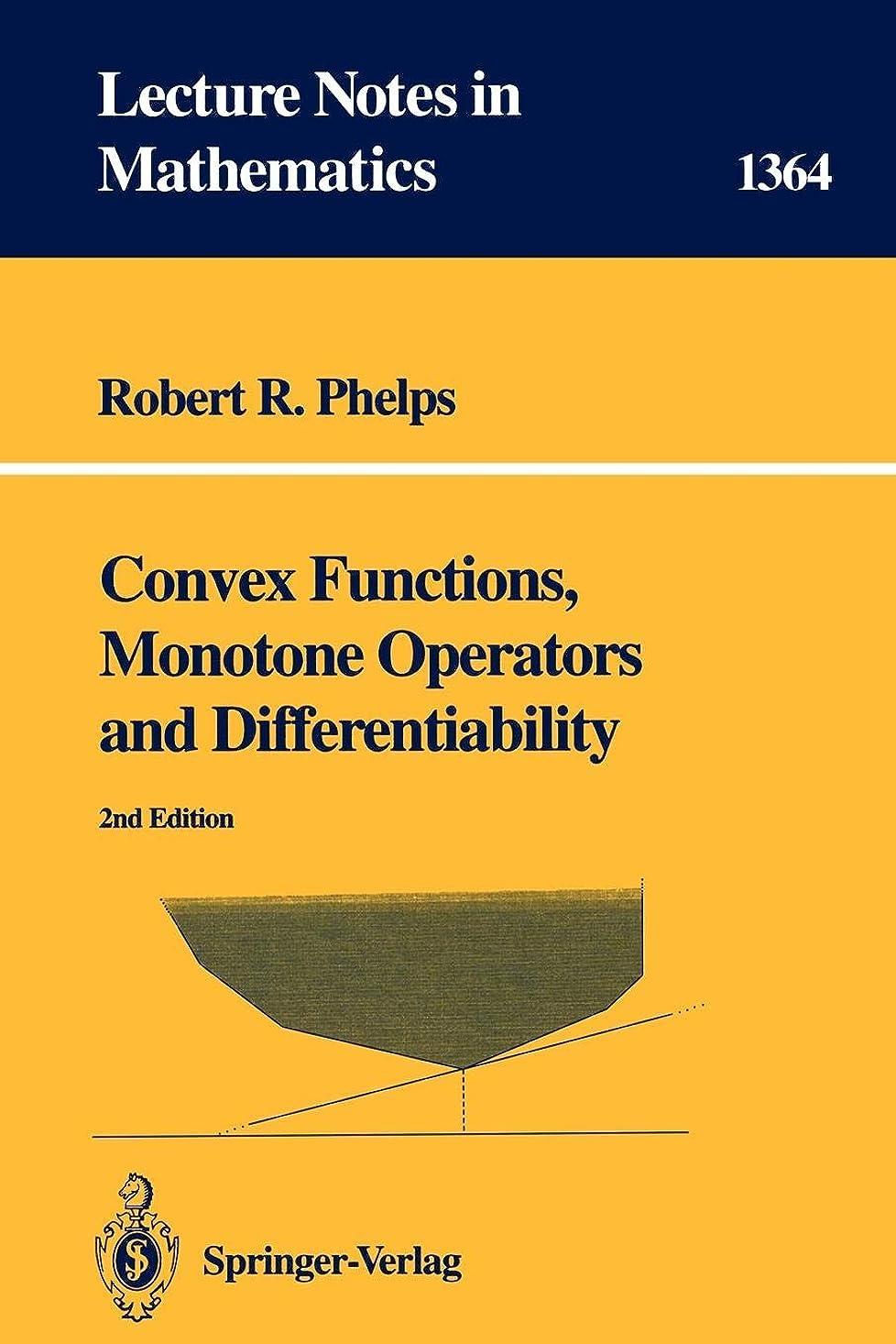 故意のフラスコ義務づけるConvex Functions, Monotone Operators and Differentiability (Lecture Notes in Mathematics)