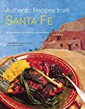 Authentic Recipes from Santa Fe (Authentic Recipes Series)