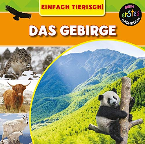 Das Gebirge: EINFACH TIERISCH! (CORONA Sachbücher)