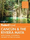 Fodor's Cancun & The Riviera Maya: with Tulum, Cozumel & the Best of the Yucatan (Full-color Travel Guide) [Idioma Inglés]: 5
