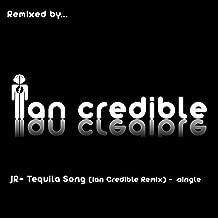 Tequila Song (Ian Credible Remix)
