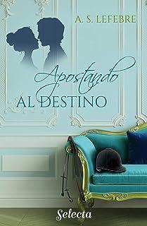 Serie Apostando al amor - A. S. Lefebre (rom) 61p9hKUceQL._AC_UL320_