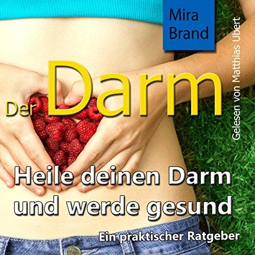 Der Darm: Heile deinen Darm und werde gesund Titelbild