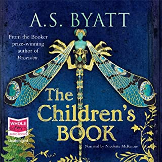 The Children's Book                   By:                                                                                                                                 A. S. Byatt                               Narrated by:                                                                                                                                 Nicolette McKenzie                      Length: 31 hrs and 18 mins     154 ratings     Overall 3.5