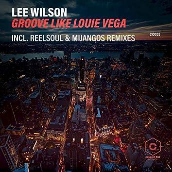 Groove Like Louie Vega