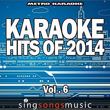 Karaoke Hits of 2014, Vol. 6