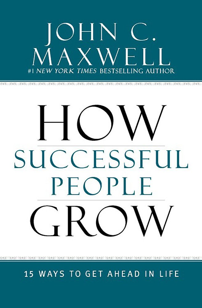 Download How Successful People Grow: 15 Ways To Get Ahead In Life 