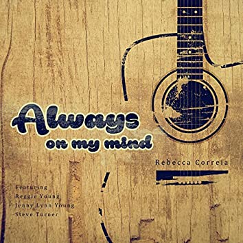 Always on My Mind (feat. Reggie Young, Jenny Lynn Young & Steve Turner)